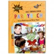 Olchis Partybuch